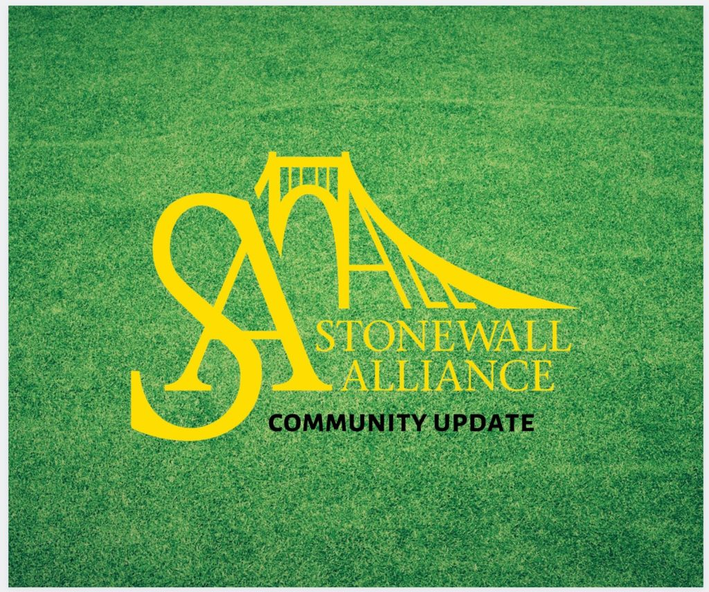 Stonewall Alliance Community Update