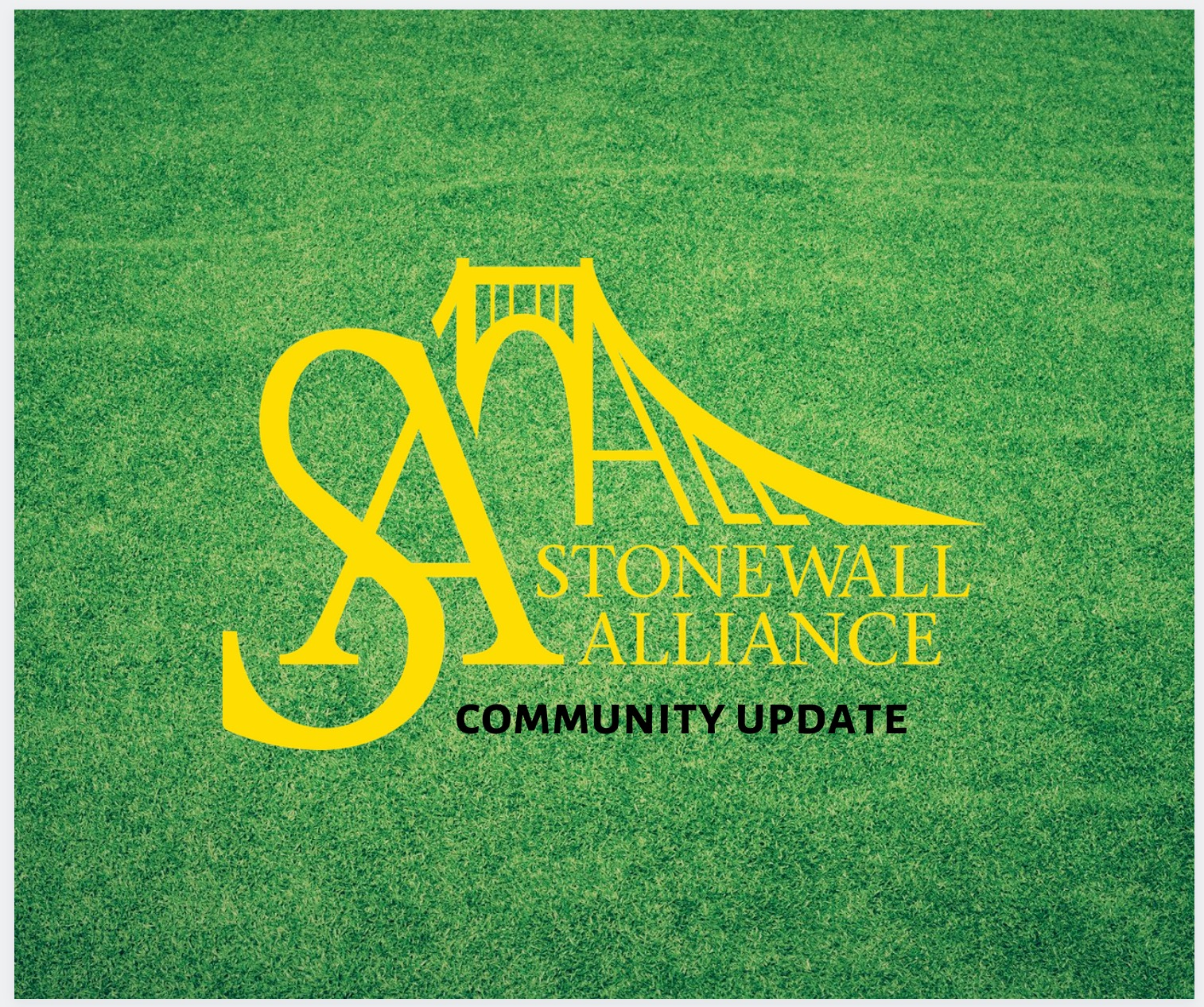 Stonewall Alliance Community Update